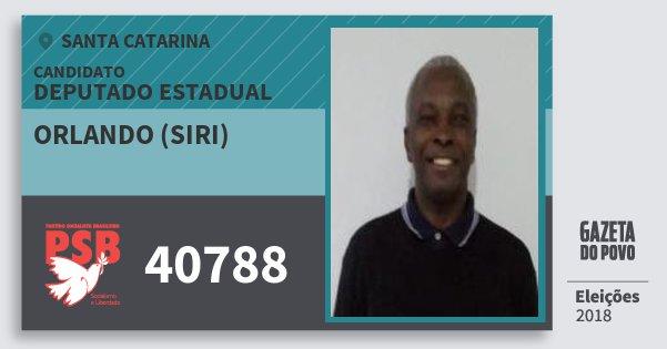 Santinho Orlando (Siri) 40788 (PSB) Deputado Estadual | Santa Catarina | Eleições 2018