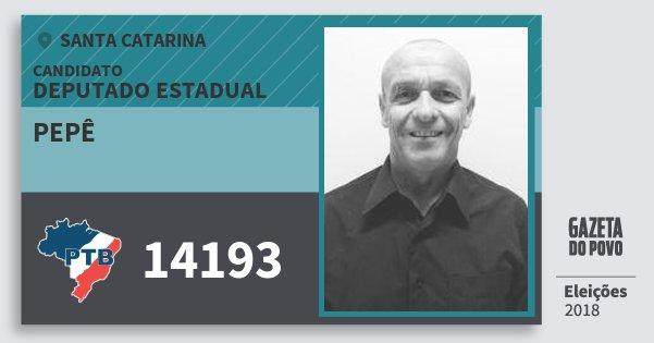 Santinho Pepê 14193 (PTB) Deputado Estadual | Santa Catarina | Eleições 2018