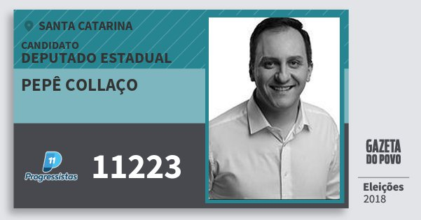 Santinho Pepê Collaço 11223 (PP) Deputado Estadual   Santa Catarina   Eleições 2018