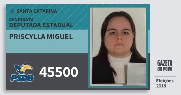 Santinho Priscylla Miguel 45500 (PSDB) Deputada Estadual | Santa Catarina | Eleições 2018