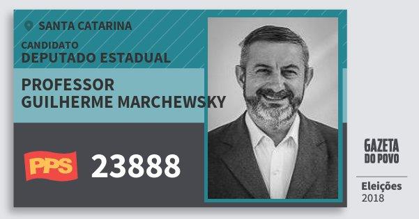 Santinho Professor Guilherme Marchewsky 23888 (PPS) Deputado Estadual | Santa Catarina | Eleições 2018