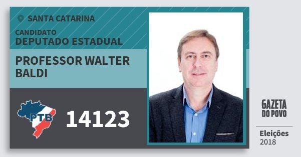 Santinho Professor Walter Baldi 14123 (PTB) Deputado Estadual | Santa Catarina | Eleições 2018