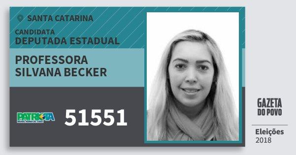 Santinho Professora Silvana Becker 51551 (PATRI) Deputada Estadual | Santa Catarina | Eleições 2018