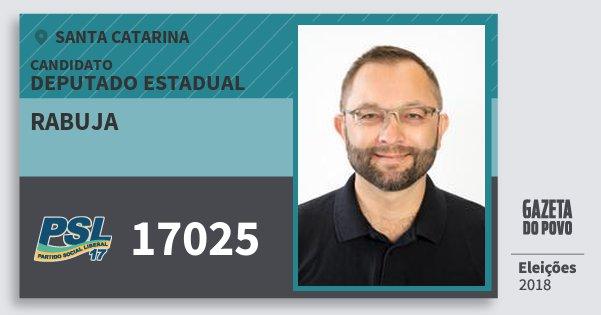 Santinho Rabuja 17025 (PSL) Deputado Estadual | Santa Catarina | Eleições 2018