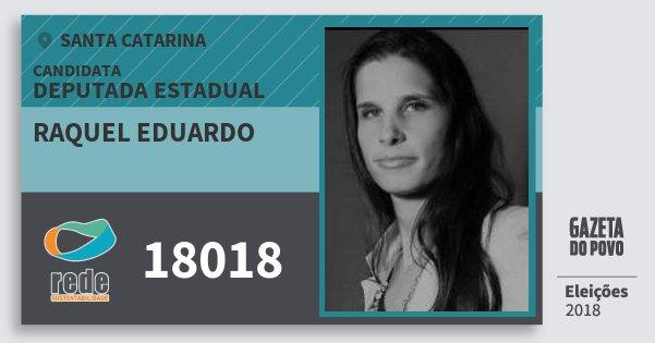 Santinho Raquel Eduardo 18018 (REDE) Deputada Estadual | Santa Catarina | Eleições 2018