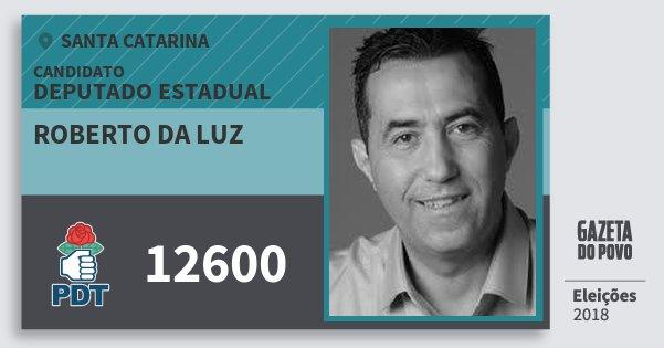 Santinho Roberto da Luz 12600 (PDT) Deputado Estadual   Santa Catarina   Eleições 2018