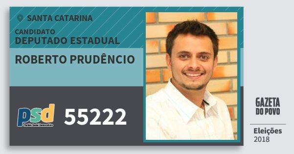 Santinho Roberto Prudêncio 55222 (PSD) Deputado Estadual | Santa Catarina | Eleições 2018
