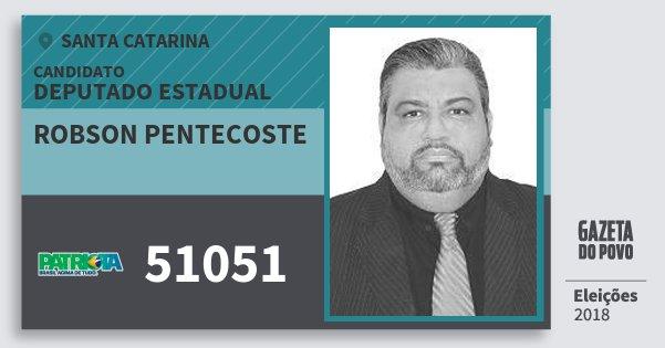 Santinho Robson Pentecoste 51051 (PATRI) Deputado Estadual | Santa Catarina | Eleições 2018