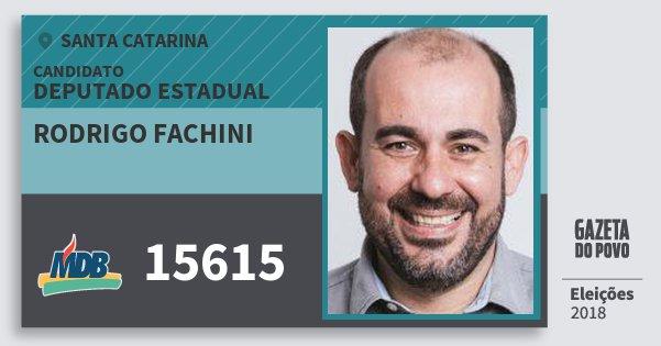 Santinho Rodrigo Fachini 15615 (MDB) Deputado Estadual   Santa Catarina   Eleições 2018