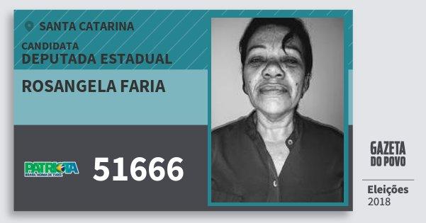 Santinho Rosangela Faria 51666 (PATRI) Deputada Estadual | Santa Catarina | Eleições 2018