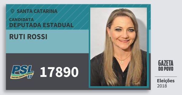 Santinho Ruti Rossi 17890 (PSL) Deputada Estadual | Santa Catarina | Eleições 2018