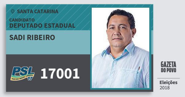 Santinho Sadi Ribeiro 17001 (PSL) Deputado Estadual | Santa Catarina | Eleições 2018