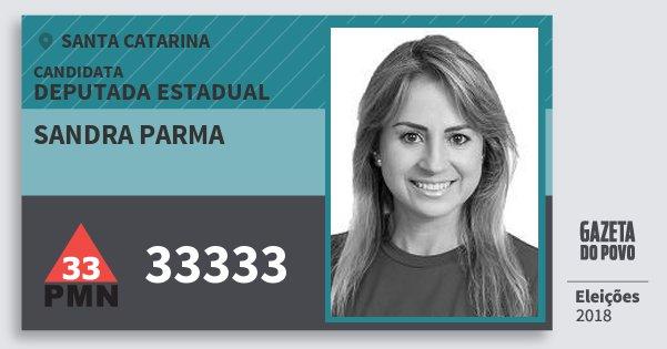 Santinho Sandra Parma 33333 (PMN) Deputada Estadual | Santa Catarina | Eleições 2018