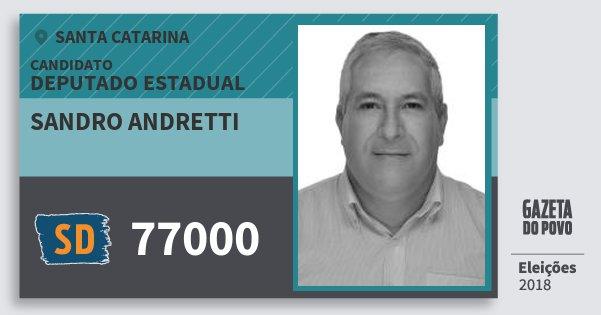Santinho Sandro Andretti 77000 (SOLIDARIEDADE) Deputado Estadual | Santa Catarina | Eleições 2018