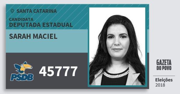 Santinho Sarah Maciel 45777 (PSDB) Deputada Estadual | Santa Catarina | Eleições 2018