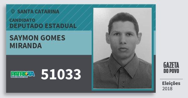 Santinho Saymon Gomes Miranda 51033 (PATRI) Deputado Estadual | Santa Catarina | Eleições 2018