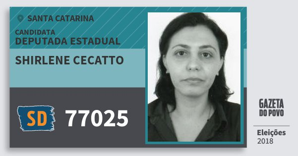Santinho Shirlene Cecatto 77025 (SOLIDARIEDADE) Deputada Estadual | Santa Catarina | Eleições 2018