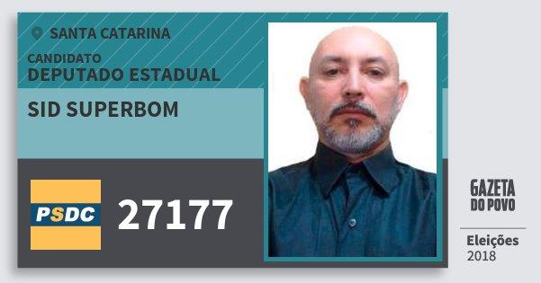 Santinho Sid Superbom 27177 (DC) Deputado Estadual | Santa Catarina | Eleições 2018