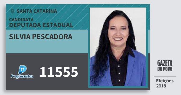 Santinho Silvia Pescadora 11555 (PP) Deputada Estadual | Santa Catarina | Eleições 2018