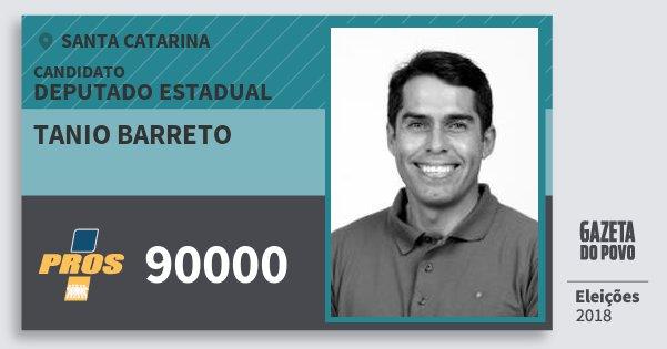 Santinho Tanio Barreto 90000 (PROS) Deputado Estadual | Santa Catarina | Eleições 2018