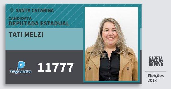 Santinho Tati Melzi 11777 (PP) Deputada Estadual | Santa Catarina | Eleições 2018