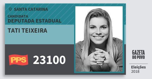Santinho Tati Teixeira 23100 (PPS) Deputada Estadual | Santa Catarina | Eleições 2018