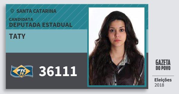 Santinho Taty 36111 (PTC) Deputada Estadual | Santa Catarina | Eleições 2018