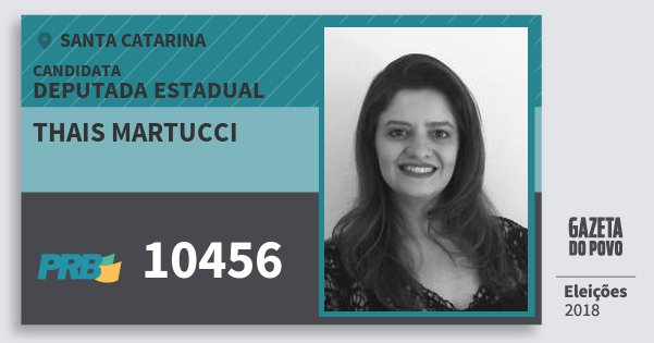 Santinho Thais Martucci 10456 (PRB) Deputada Estadual | Santa Catarina | Eleições 2018