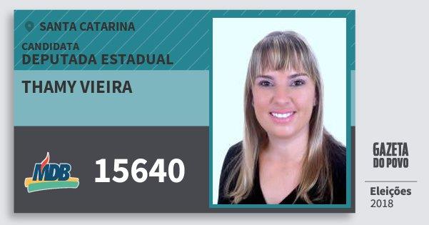Santinho Thamy Vieira 15640 (MDB) Deputada Estadual | Santa Catarina | Eleições 2018