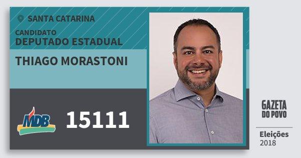 Santinho Thiago Morastoni 15111 (MDB) Deputado Estadual | Santa Catarina | Eleições 2018