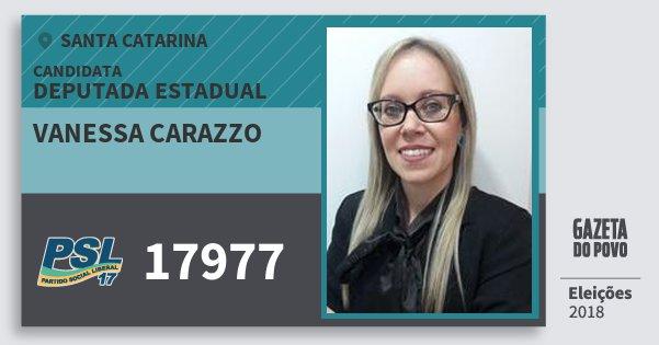 Santinho Vanessa Carazzo 17977 (PSL) Deputada Estadual | Santa Catarina | Eleições 2018
