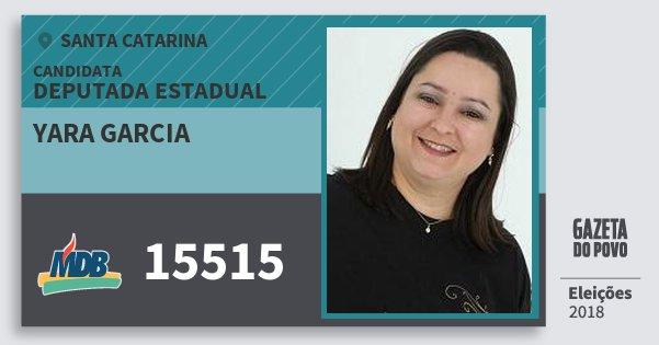 Santinho Yara Garcia 15515 (MDB) Deputada Estadual | Santa Catarina | Eleições 2018