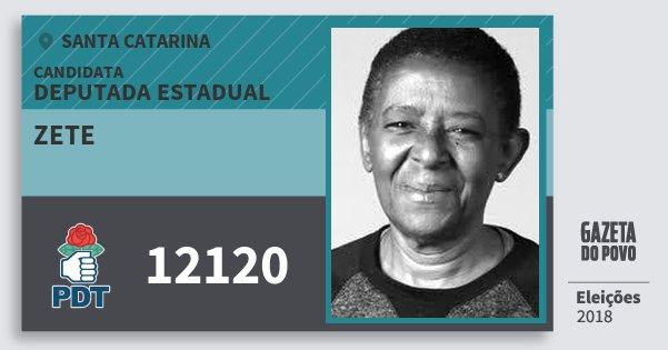 Santinho Zete 12120 (PDT) Deputada Estadual | Santa Catarina | Eleições 2018