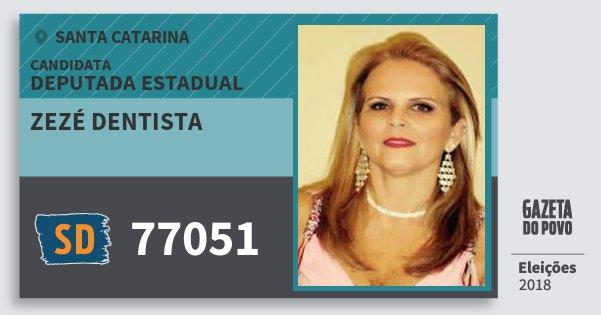 Santinho Zezé Dentista 77051 (SOLIDARIEDADE) Deputada Estadual | Santa Catarina | Eleições 2018