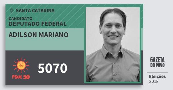 Santinho Adilson Mariano 5070 (PSOL) Deputado Federal | Santa Catarina | Eleições 2018