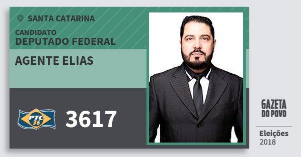 Santinho Agente Elias 3617 (PTC) Deputado Federal | Santa Catarina | Eleições 2018
