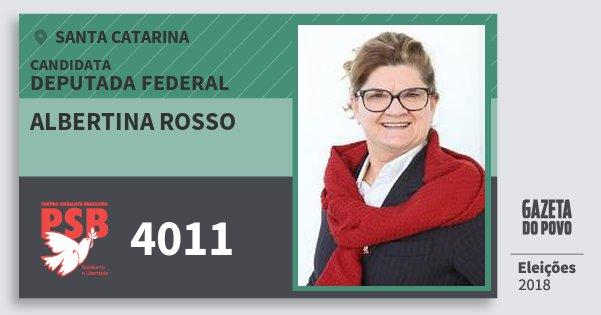 Santinho Albertina Rosso 4011 (PSB) Deputada Federal | Santa Catarina | Eleições 2018