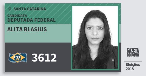 Santinho Alita Blasius 3612 (PTC) Deputada Federal   Santa Catarina   Eleições 2018