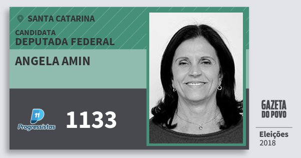 Santinho Angela Amin 1133 (PP) Deputada Federal | Santa Catarina | Eleições 2018