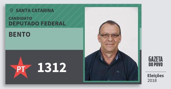 Santinho Bento 1312 (PT) Deputado Federal | Santa Catarina | Eleições 2018