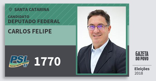 Santinho Carlos Felipe 1770 (PSL) Deputado Federal | Santa Catarina | Eleições 2018