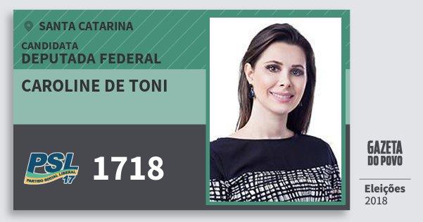 Santinho Caroline de Toni 1718 (PSL) Deputada Federal | Santa Catarina | Eleições 2018