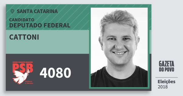 Santinho Cattoni 4080 (PSB) Deputado Federal | Santa Catarina | Eleições 2018