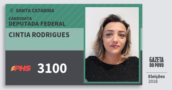 Santinho Cintia Rodrigues 3100 (PHS) Deputada Federal | Santa Catarina | Eleições 2018