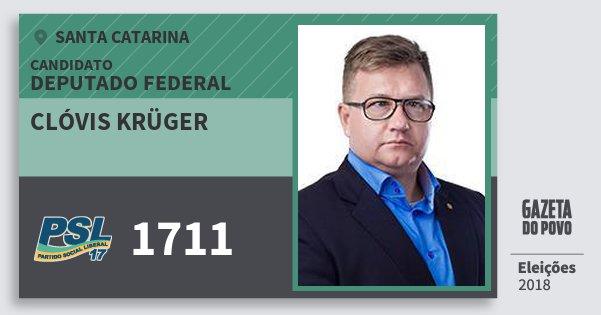 Santinho Clóvis Krüger 1711 (PSL) Deputado Federal | Santa Catarina | Eleições 2018