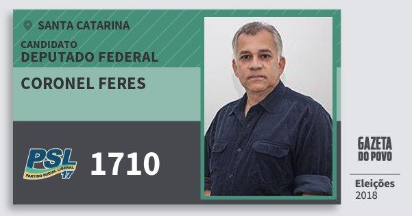 Santinho Coronel Feres 1710 (PSL) Deputado Federal | Santa Catarina | Eleições 2018