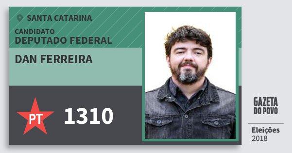 Santinho Dan Ferreira 1310 (PT) Deputado Federal | Santa Catarina | Eleições 2018