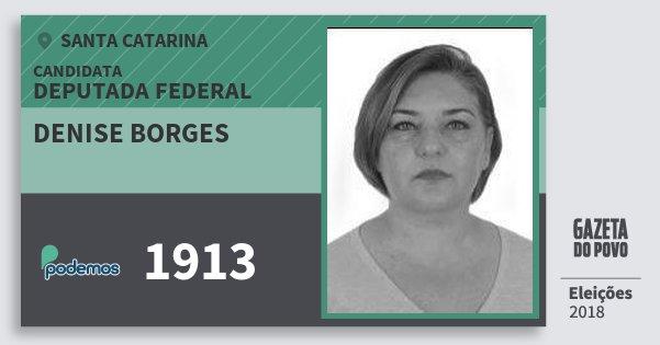 Santinho Denise Borges 1913 (PODE) Deputada Federal | Santa Catarina | Eleições 2018