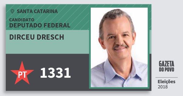 Santinho Dirceu Dresch 1331 (PT) Deputado Federal | Santa Catarina | Eleições 2018