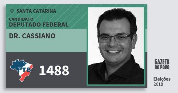 Santinho Dr. Cassiano 1488 (PTB) Deputado Federal   Santa Catarina   Eleições 2018